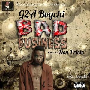 G2A Boychi  - Bad Business